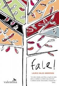 Resenha: Fale!, por Laurie Halse Anderson