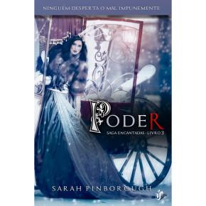 Leia o primeiro capítulo de Poder, o terceiro livro da saga poderosas