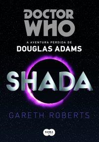 Resenha: Doctor Who – Shada, por Gareth Roberts (Terceira opinião)
