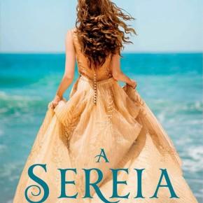 """Capa de """"Sereia"""", de Kiera Cass divulgada pela editora Seguinte"""