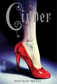 Resenha: Cinder , por Marissa Meyer