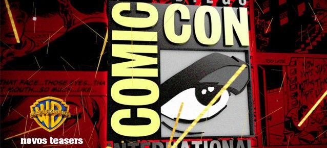Warner Bros. Pictures divulgou na última Comic- Con San Diego seus maiores filmes 2016-2017