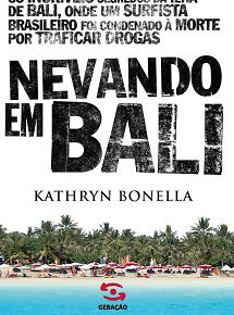 Geração Editorial lança no próximo mês livro reportagem sobre os incríveis segredos dos traficantes da ilha de Bali