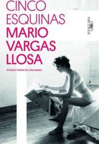 Resenha: Cinco esquinas, de Mario Vargas Llosa