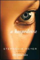 Semana Especial Stephenie Meyer - A Hospedeira