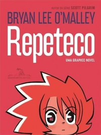 Resenha: Repeteco, de Bryan Lee O' Malley