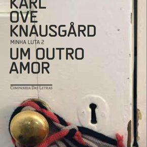 Resenha: Um outro amor, de Karl Ove Knausgård