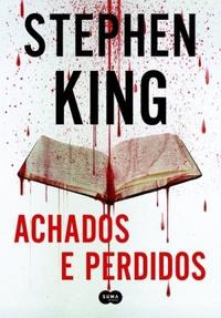 Resenha:  Achados e Perdidos - Stephen King