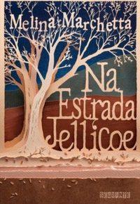 Resenha: Na Estrada Jellicoe- Melina Marchetta