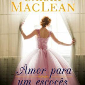 Lançamento do segundo livro da série Escândalos e Canalhas da Sarah MacLean será em Março