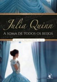 """Primeiro Capítulo do livro """"A Soma de Todos os Beijos"""" da Série Quarteto Smythe-Smith da Julia Quinn"""
