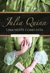 """Primeiro Capítulo do livro """"Uma Noite Como Esta"""" da Série Quarteto Smythe-Smith da Julia Quinn"""