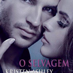 """""""O Selvagem"""" da Autora Kristen Ashey pela Editora Rocco já está em Pré-venda"""