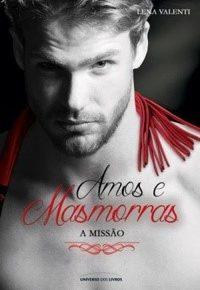 Resenha: Amos e Masmorras - A Missão (Amos e Masmorras #03) - Lena Valenti