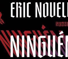 Resenha: Ninguem Nasce Herói – Eric Novello