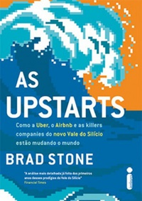 Resenha: As Upstarts - Brad Stone