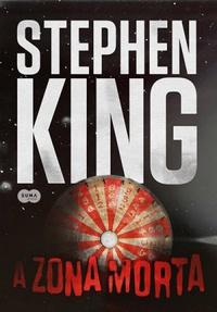 Resenha: A Zona Morta - Stephen King