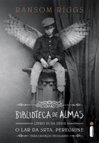 Resenha: Biblioteca de Almas, Ransom Riggs