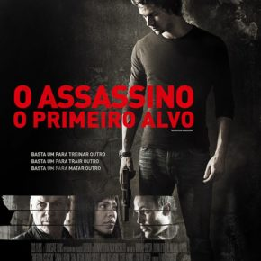 "Critica do Filme ""O Assassino - O Primeiro Alvo"""