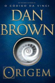 """Leia Trecho Do Novo Livro do Dan Brown: """"Origem"""""""