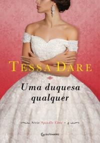 Resenha: Uma Duquesa Qualquer - Tessa Dare