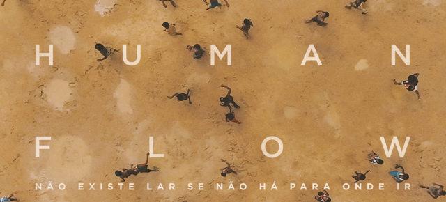 """Crítica do Filme """"Human Flow - Não Existe Lar Se Não Há Para Onde Ir"""""""