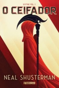 Resenha: O Ceifador - Neal Shusterman