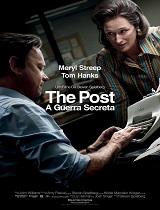 The Post A Guerra Secreta Steven Spielberg Liz HannahJosh Singer Meryl Streep Tom Hanks Sarah Paulson Bob Odenkirk Tracy Letts Bradley Whitford Bruce Greenwood