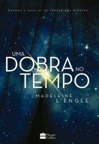 Resenha - Uma Dobra No Tempo - Madeleine L'Engle