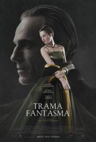 """Crítica do Filme """"Trama Fantasma"""""""