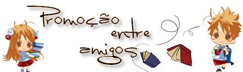 Promo entre Amigos   Blogs Parceiros 6